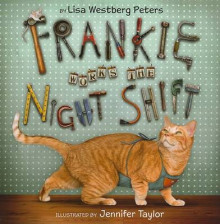 Frankie Works the Night Shift av Lisa Westberg Peters (Innbundet)