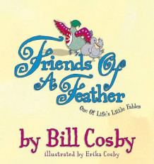 Friends of a Feather av Bill Cosby (Innbundet)