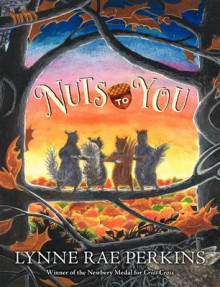 Nuts To You av Lynne Rae Perkins (Innbundet)