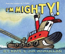 Im Mighty av Kate McMullan (Innbundet)