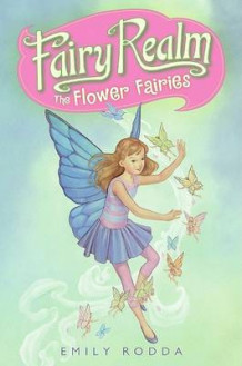 Fairy Realm #2: The Flower Fairies av Emily Rodda (Heftet)