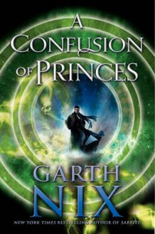A Confusion of Princes av Garth Nix (Innbundet)