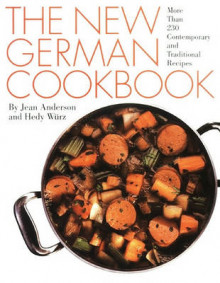The New German Cookbook av Jean Anderson, Hedy Wuerz og Lamar Elmore (Innbundet)