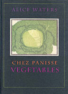 Chez Panisse Vegetables av Alice L. Waters (Innbundet)