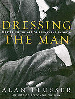 Dressing the Man av Alan Flusser (Innbundet)