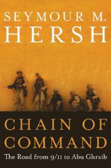 Chain of Command av Seymour M. Hersh (Innbundet)