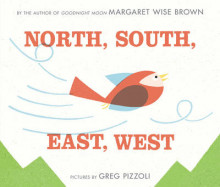 North, South, East, West av Margaret Wise Brown (Innbundet)