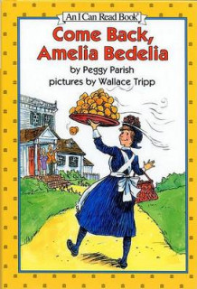 Come Back, Amelia Bedelia av Peggy Parish (Innbundet)