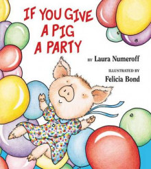 If You Give a Pig a Party av Laura Numeroff (Innbundet)