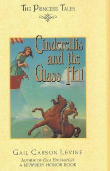 Cinderellis and the Glass Hill av Gail Carson Levine (Innbundet)