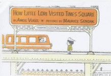 How Little Lori Visited Times Square av Amos Vogel og Maurice Sendak (Innbundet)