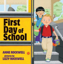 First Day of School av Anne Rockwell (Innbundet)