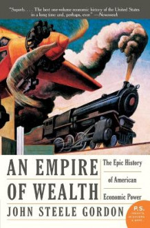 An Empire of Wealth av John Steele Gordon (Heftet)