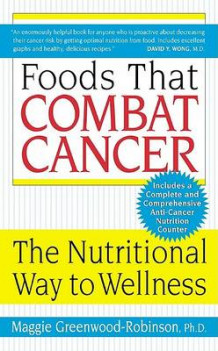 Foods That Combat Cancer av Maggi Robinson-Greenwood Phd (Heftet)