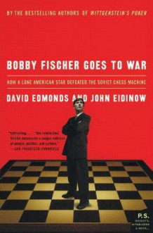 Bobby Fischer Goes to War av David Edmonds og John Eidinow (Heftet)
