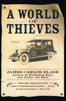 A World of Thieves av James Carlos Blake (Heftet)