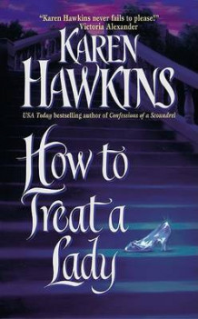 How to Treat a Lady av Karen Hawkins (Heftet)