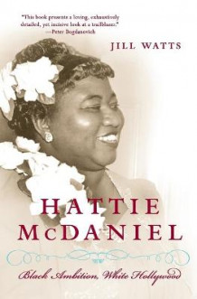 Hattie McDaniel av Associate Professor of History Jill Watts (Heftet)