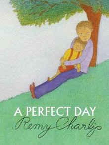 A Perfect Day av Remy Charlip (Innbundet)