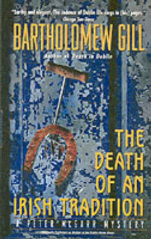 The Death of an Irish Tradition av Bartholomew Gill (Heftet)