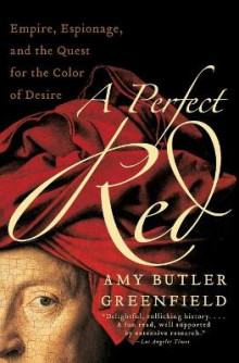 Perfect Red av Amy Butler Greenfield (Heftet)