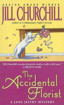 The Accidental Florist av Jill Churchill (Heftet)