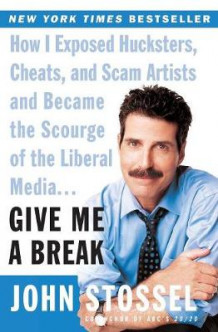 Give ME A Break T av John Stossel (Heftet)