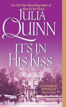 Its in His Kiss av Julia Quinn (Heftet)