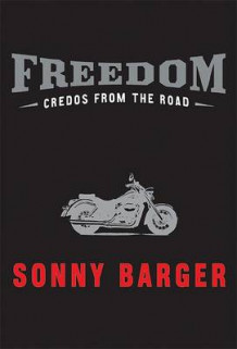 Freedom Credos from the Road H av Sonny Barger (Innbundet)