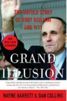 Grand Illusion: The Untold Story of Rudy Giuliani and 9/11 av Wayne Barrett og Dan Collins (Heftet)