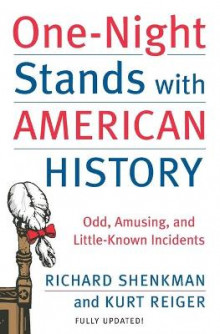 One-Night Stands with American History av Richard Shenkman og Kurt Reiger (Heftet)