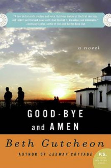 Good-Bye and Amen av Beth Gutcheon (Heftet)