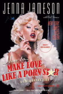 How to make love like a porn star av Jenna Jameson (Heftet)