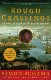 Rough Crossings av Simon Schama (Heftet)