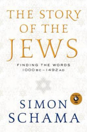 The Story of the Jews av Simon Schama (Innbundet)