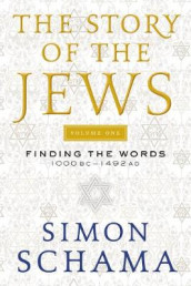 The Story of the Jews av Simon Schama (Heftet)