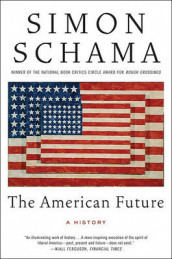 The American Future av Simon Schama (Heftet)