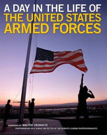 A Day in the Life of the United States Armed Forces av Walter Cronkite (Innbundet)