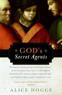 God's Secret Agents av Alice Hogge (Heftet)