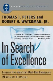 In Search of Excellence av Thomas J. Peters og Robert H. Jr. Waterman (Heftet)
