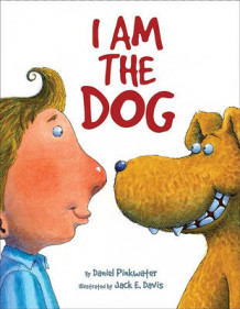I Am the Dog av Daniel Pinkwater (Innbundet)
