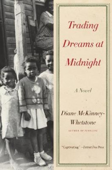 Trading Dreams at Midnight av Diane McKinney-Whetstone (Heftet)