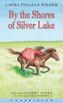 By the Shores of Silver Lake av Laura Ingalls Wilder (Lydbok-CD)