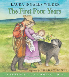The First Four Years CD av Laura Ingalls Wilder (Lydbok-CD)