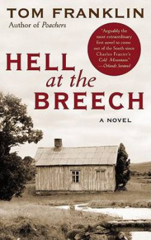 Hell at the Breech av Tom Franklin (Heftet)