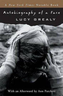 Autobiography of a Face av Lucy Grealy (Heftet)