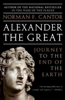 Alexander the Great av Norman F. Cantor (Heftet)