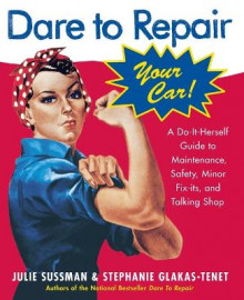Dare to Repair Your Car av Julie Sussman (Heftet)