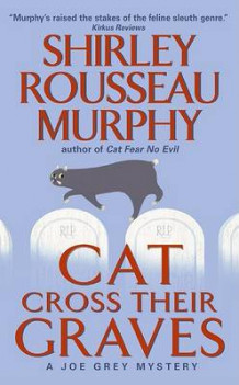 Cat Cross Their Graves av Shirley Rousseau Murphy (Heftet)