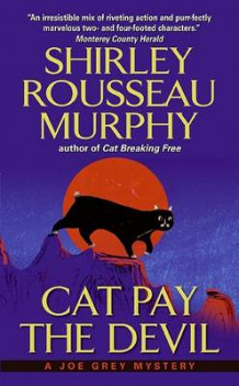 Cat Pay the Devil av Shirley Rousseau Murphy (Heftet)